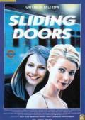 Осторожно! Двери закрываются / Sliding Doors (1998)