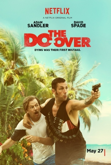 ��� �� ����� / The Do-Over (2016) /  �������� ������