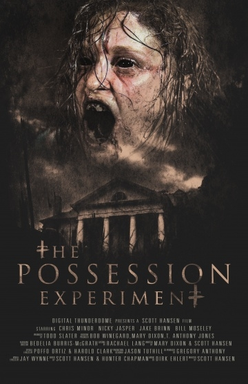 Эксперимент «Одержимость» / The Possession Experiment (2016) /  смотреть онлайн